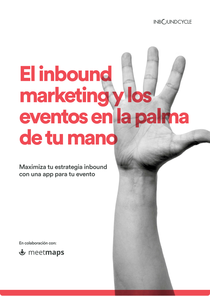P1 - El Inbound marketing y los enventos en la palma de tu mano