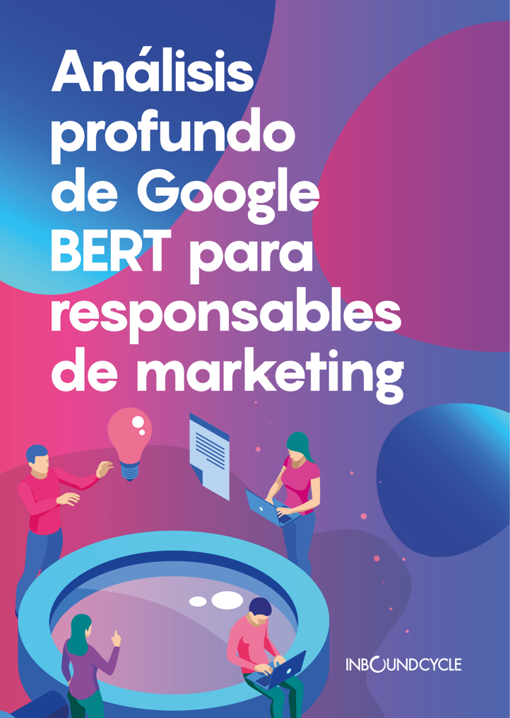 P1 - Google BERT para responsables de marketing