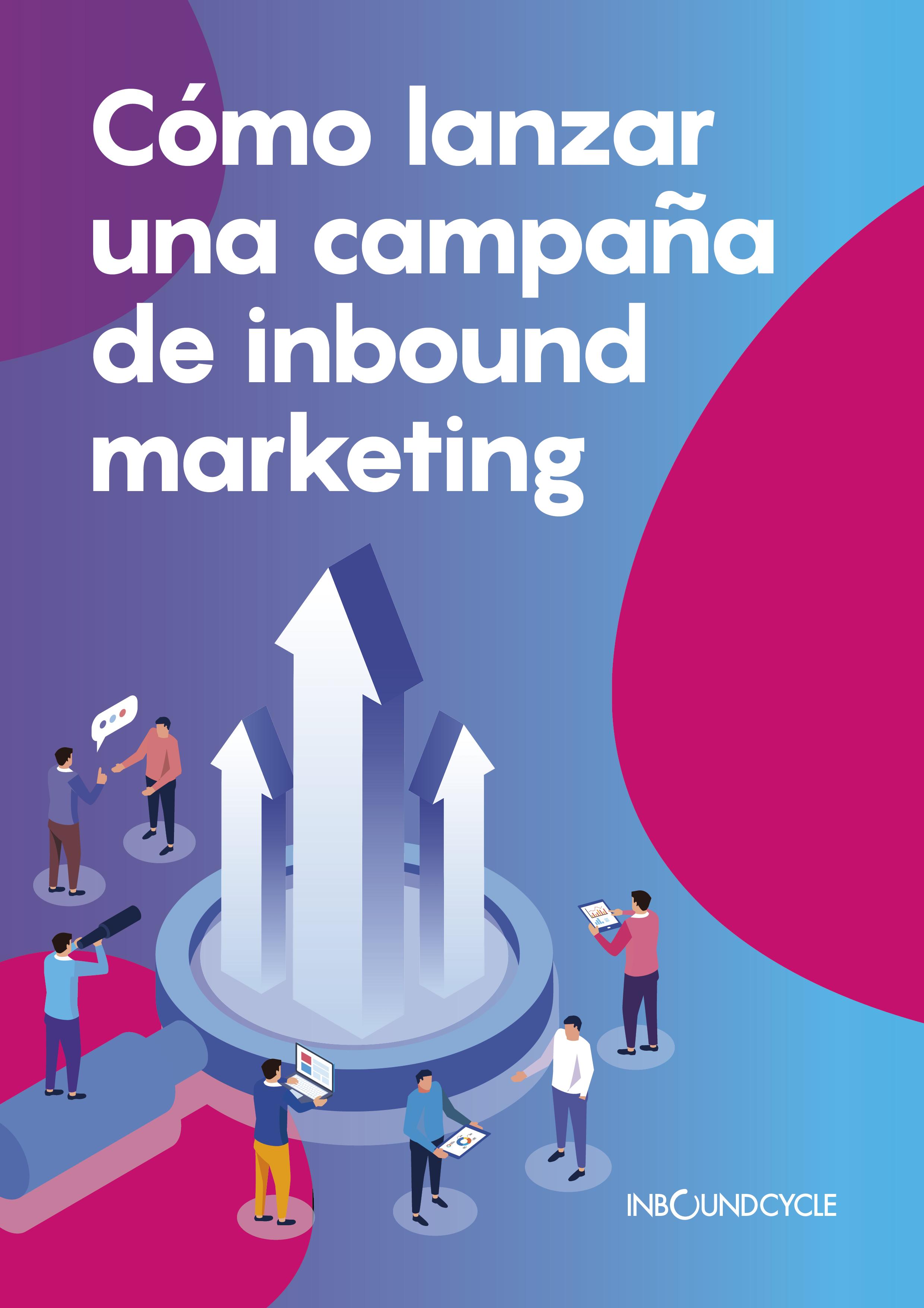 ICC - Cómo lanzar una campaña de inbound marketing - Portada