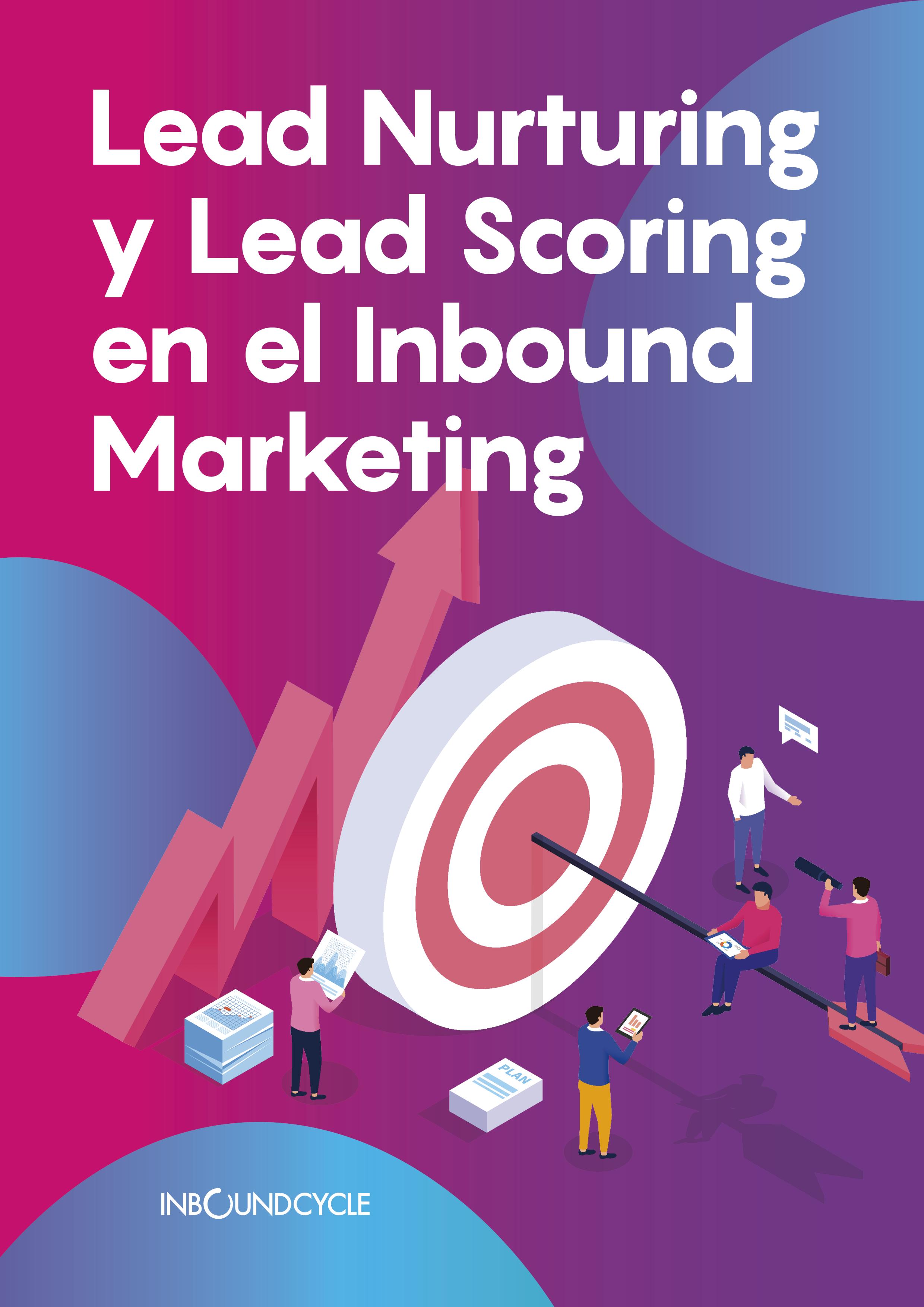 P1 - Lead nurturing y lead scoring en el inbound marketing-1
